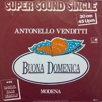 Buona domenica (special long version)\Modena - ANTONELLO VENDITTI