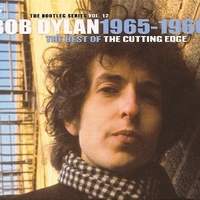 The bootleg series vol.12 - The best of the cutting edge - BOB DYLAN