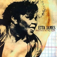 Blues from the Big Apple - ETTA JAMES