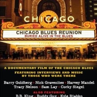 Buried alive in the blues - CHICAGO BLUES REUNION