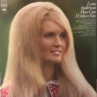 How can I unlove you - LYNN ANDERSON
