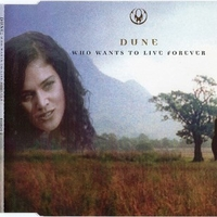 Who wants to live forever (5 tracks) - DUNE