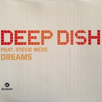 Dreams (9 vers.+1 video track) - DEEP DISH feat. STEVIE NICKS