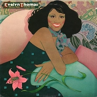 I wanna make it on my own - EVELYN THOMAS