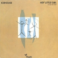 Hey little girl \ Love in motion - ICEHOUSE