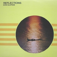 Reflections - DON SLEPIAN