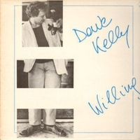Willing - DAVE KELLY