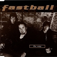 The way (3 tracks) - FASTBALL