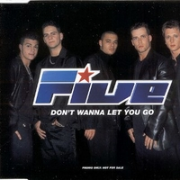 Don't wanna let you go (1 track) - FIVE
