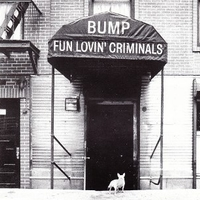 Bump (1 track) - FUN LOVIN' CRIMINALS