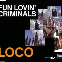Loco (5 tracks) - FUN LOVIN' CRIMINALS