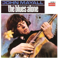 The blues alone - JOHN MAYALL