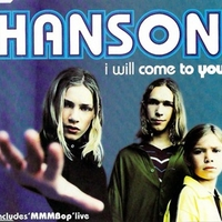 I will come to you CD1 (4 tracks) - HANSON