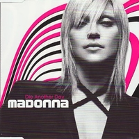 Die another day (3 vers.) - MADONNA