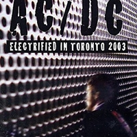 Electrified in Toronto 2003 - AC/DC