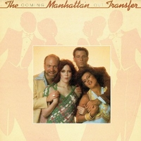 Coming out - MANHATTAN TRANSFER