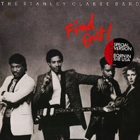 Find out! - STANLEY CLARKE