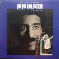 Jo jo dancer - Your life is calling (o.s.t.) - VARIOUS