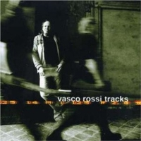 Tracks - VASCO ROSSI