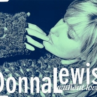 Without love (3 tracks) - DONNA LEWIS