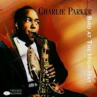 Bird at the High-hat - CHARLIE PARKER