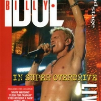 In super overdrive live - BILLY IDOL