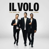 The best of 10 years - IL VOLO