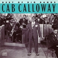 Best of big bands - CAB CALLOWAY