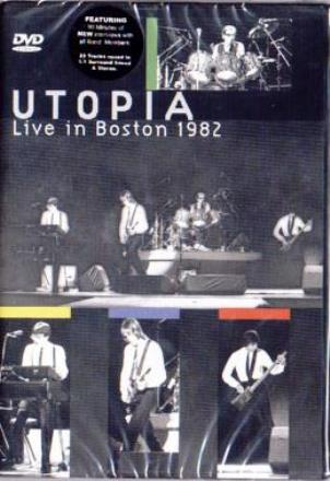 Live in Boston 1982 - UTOPIA