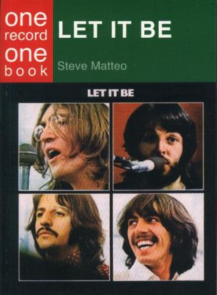 Let it be: one record one book - BEATLES (Steve Matteo)