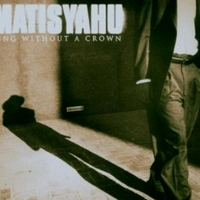 King without a crown (2 vers.) - MATISYAHU