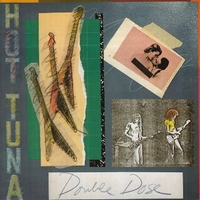 Double dose - HOT TUNA