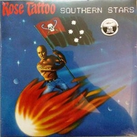 Southern stars - ROSE TATTOO