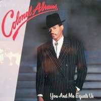 You and me equal us - COLONEL ABRAMS