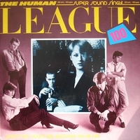 Don't you want me \ Seconds \ Do or die - HUMAN LEAGUE