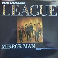 Mirror man - HUMAN LEAGUE