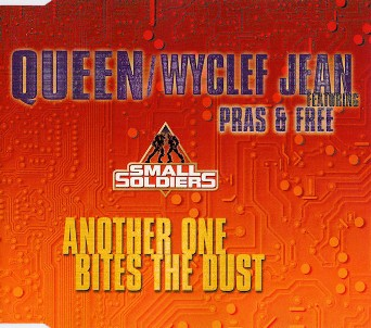 Another one bites the dust (3 tracks) - QUEEN \ WYCLEF JEAN