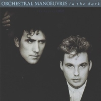 The best of OMD - ORCHESTRAL MANOUVRES IN THE DARK