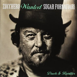 Wanted-Duets & rarities - ZUCCHERO