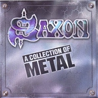 A collection of metal - SAXON
