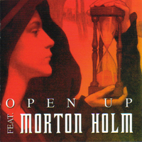 Open up feat. Morton Holm - OPEN UP