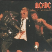 If you want blood...you've got it - AC/DC