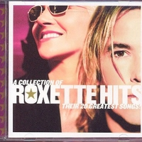 A collection of Roxette hits - Their 20 greatest songs! - ROXETTE