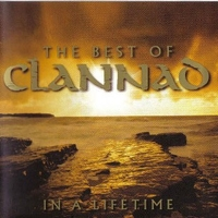 In a lifetime - The best of Clannad - CLANNAD