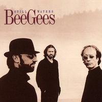 Still waters - BEE GEES