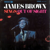 Sings out of sight - JAMES BROWN