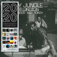 Money jungle (2020 anniversary collection) - DUKE ELLINGTON \ CHARLES MINGUS \ MAX ROACH