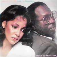 The right combination - LINDA CLIFFORD \ CURTIS MAYFIELD
