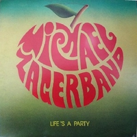 Life's a party - MICHAEL ZAGER BAND
