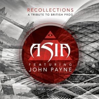 Recollections - A tribute to british prog - ASIA